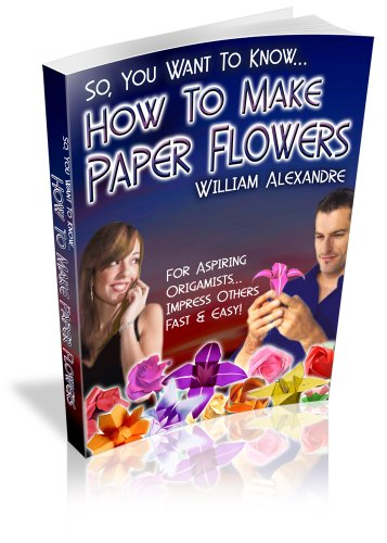 - How to Make Origami Paper Flowers (Volume 2)