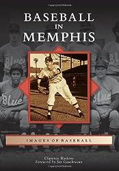 Baseball in Memphis (Images of Baseball)