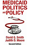 Medicaid Politics and Policy: Second Edition