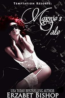 Marnie's Tale (Temptation Resorts Book 1) by [Bishop, Erzabet]