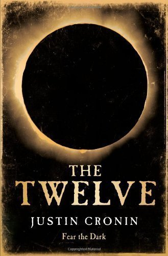 The Twelve by Cronin, Justin on 25/10/2012 Hardback edition