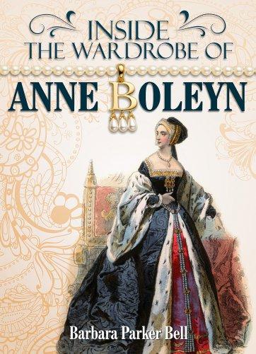 (Inside the Wardrobe of Anne Boleyn )