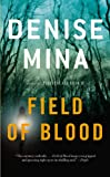The Field of Blood, Denise Mina, 031615458X