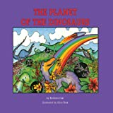 The Planet of the Dinosaurs, Barbara Carr, 0893341614