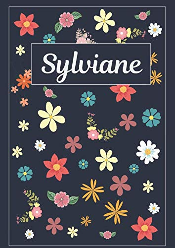 Sylviane: Journal | Agenda | Carnet de Notes | 120 pages | A4 | Blanc | Idée Cadeau (French Edition by MyNameBooks