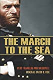 img - for The March to the Sea (Abridged, Annotated): Plus Franklin and Nashville book / textbook / text book