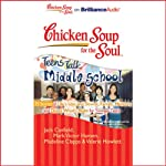 Chicken Soup for the Soul: Teens Talk Middle School - 35 Stories of Life's Ups and Downs | Jack Canfield,Mark Victor Hansen,Madeline Clapps,Valerie Howlett