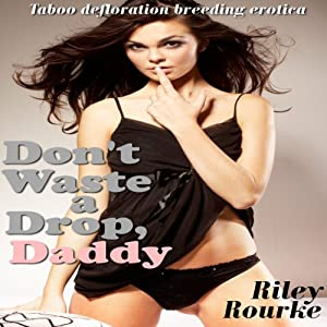 Don't Waste a Drop, Daddy Audiobook