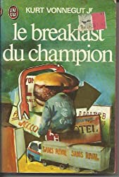 Le Breakfast du champion (J'ai lu)