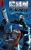 #5: Gun Ghoul #1: Raising the Dead