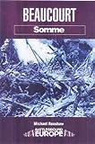 img - for Beaucourt: Battleground Somme (Battleground Europe) by Michael Renshaw (2001-08-01) book / textbook / text book