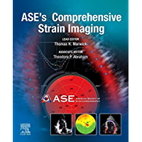 ASE's Comprehensive Strain Imaging, E-Book (English Edition)