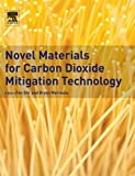 img - for Novel Materials for Carbon Dioxide Mitigation Technology book / textbook / text book
