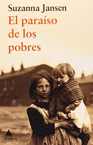 Descargar Libro El Paraíso De Los Pobres Suzanna Jansen
