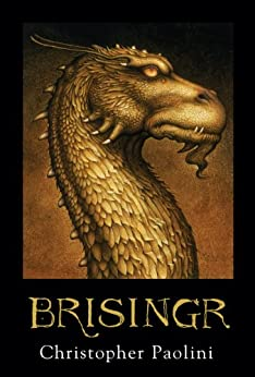Brisingr (Inheritance, Book 3) (The Inheritance Cycle) by [Paolini, Christopher]