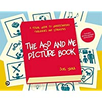 The ASD and Me Picture Book: A Visual Guide to Understanding Challenges and Strengths for Children on the Autism…