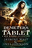 Demeter's Tablet: a Nia Rivers Novel (Nia Rivers Adventures Book 2)