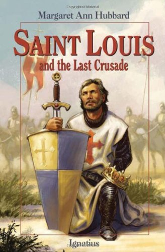 Download Saint Louis and the Last Crusade pdf