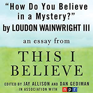 How Do You Believe in a Mystery? Audiobook