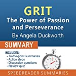 Summary of Grit by Angela Duckworth | SpeedReader Summaries
