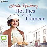 Hot Pies on the Tramcar | Sheila Newberry