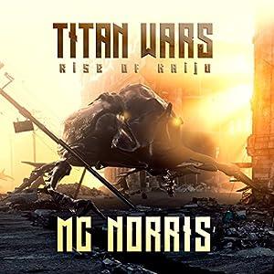 Titan Wars: Rise of the Kaiju Audiobook