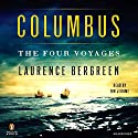 Columbus: The Four Voyages Audiobook by Laurence Bergreen Narrated by Tim Jerome