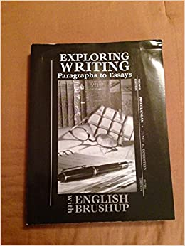 Compare And Contrast Essay Topics For High School Exploring Writing Paragraphs To Essays Second Edition With English Brush  Up Th Edition John Langan  Amazoncom Books Essays On Health Care Reform also Computer Science Essays Exploring Writing Paragraphs To Essays Second Edition With English  National Honor Society High School Essay