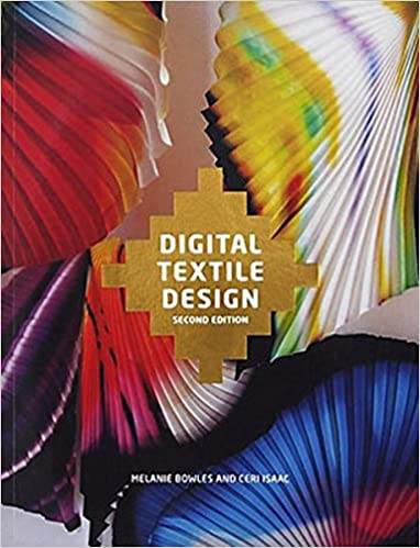 foto de Digital Textile Design, Second edition: Bowles, Melanie, Isaac ...