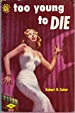 Too Young to Die (Graphic Mystery #150)