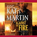 Against the Fire: The Raines of Wind Canyon, Book 2 | Kat Martin