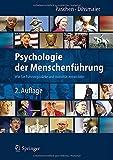 Psychologie der Menschenführung : Wie Sie Führungsstärke und Autorität Entwickeln, Paschen, Michael and Dihsmaier, Erich, 3642410510