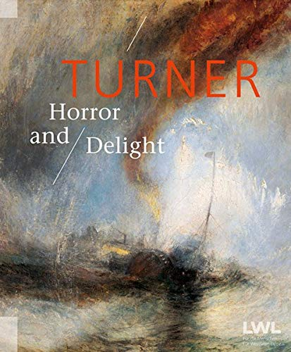 Turner  Horror And Delight