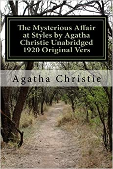 The Mysterious Affair at Styles by Agatha Christie Unabridged 1920 Original Vers