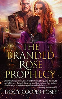 The Branded Rose Prophecy: Epic Norse Fantasy Romance by [Cooper-Posey, Tracy]