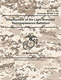 Marine Corps Techniques Publication MCTP 3-10D (Formerly MCWP 3-14) Employment of the Light Armored Reconnaissance Battalion 2 May 2016