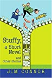 Stuffy, a Short Novel, Jim Connor, 0595275575