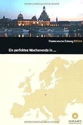 Ein perfektes Wochenende in... Dresden von Andrea Zepp (2011) Broschiert