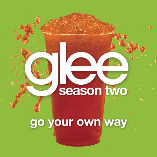 Go Your Own Way (Glee Cast Ver...