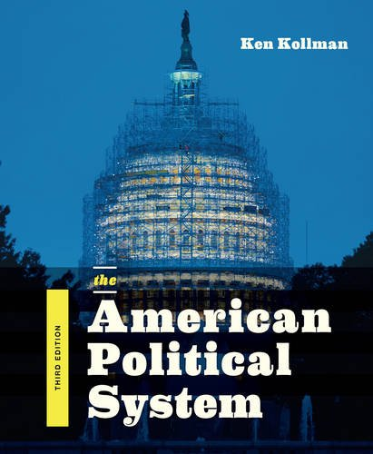 The American Political System (Third Edition)