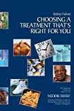 Kidney Failure:  Choosing a Treatment That's Right For You