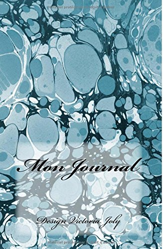 Download Mon Journal: Journal intime/Carnet de Secrets/Cahier quotidien - Design Original Moderne 7 (French Edition) PDF