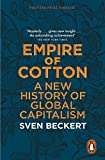 img - for Empire of Cotton: A New History of Global Capitalism book / textbook / text book