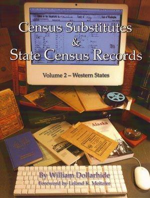 Census Substitutes & State Census Records - Western States (Census Substitutes & State Census Record