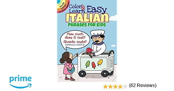 Color & Learn Easy Italian Phrases for Kids (Dover Little Activity ...