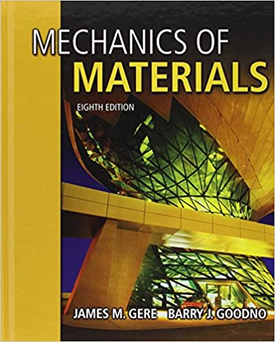 Mechanics of materials james m gere barry j goodno mechanics of materials 8th edition fandeluxe Choice Image