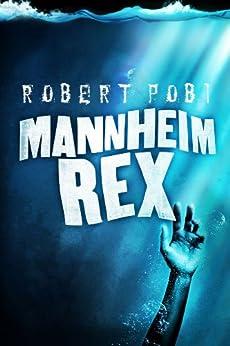 Mannheim Rex by [Pobi, Robert]