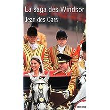 La saga des Windsor (Tempus t. 549) (French Edition)