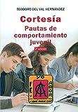 img - for Cortesia: Pautas de comportamiento juvenil book / textbook / text book