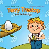 Terry Treetop and the lost egg: the lost egg (Bedtime story)